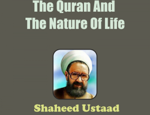 The Quran And The Nature Of Life